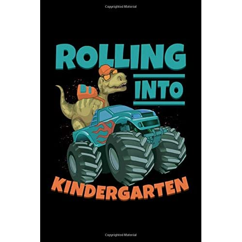 Rolling Into Kindergarten Monster Truck Journal T Rex Notebook Planner Book Gift For Monster Trucks Dinosaurs Lovers Paperback December 30 2019 Buy Products Online With Ubuy Kuwait In Affordable Prices 1653397225