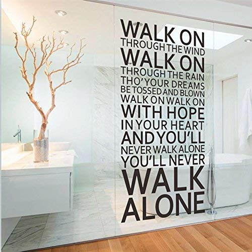 Buy Youll Never Walk Alone Quotes Wall Decals Walk On Through The Wind Walk On Through The Rain Song Lyrics Quotes Decal Wall Words Sayings Removable Lettering Wall Art Sticker Online In