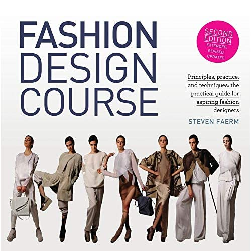 Fashion Design Course Principles Practice And Techniques The Practical Guide For Aspiring Fashion Designers Paperback October 15 2017 Buy Products Online With Ubuy Kuwait In Affordable Prices 1438011075