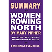 Women Rowing North Navigating Lifes Currents And Flourishing As We Age