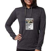 227f8064b06 CafePress - I Have O.W.C.D Long Sleeve T-Shirt - Womens Hooded Shirt