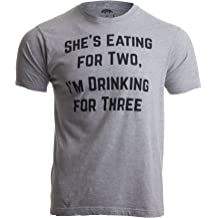29bac6b28e08f Drinking for Three | Funny New Dad Father Pregnancy Announcement Joke T- Shirt